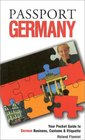 Passport Germany Your Pocket Guide to German Business Customs  Etiquette