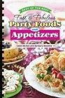 Fast & Fabulous Party Foods and Appetizers