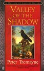 Valley of the Shadow (Sister Fidelma, Bk 6)