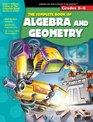 The Complete Book of Algebra  Geometry Grades 5-6