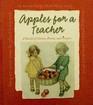 Apples For a Teacher: a Bushel of Stories, Poems, Prayers