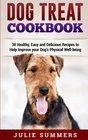 Dog Treat Cookbook Simple Tasty and Healthy Recipes