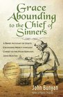 Grace Abounding to the Chief of Sinners - Updated Edition  A Brief Account of Gods Exceeding Mercy through Christ to His Poor Servant John Bunyan