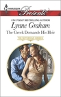 The Greek Demands His Heir (Notorious Greeks, Bk 1) (Harlequin Presents, No 3354)