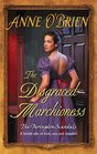 The Disgraced Marchioness (Faringdon Scandals, Bk 1) (Harlequin Historical, No 770)