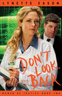 Don't Look Back (Women of Justice, Bk 2)