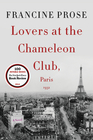 Lovers at the Chameleon Club Paris 1932 A Novel