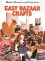 Better Homes and Gardens Easy Bazaar Crafts