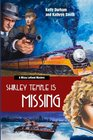 Shirley Temple Is Missing