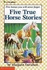 Five True Horse Stories
