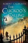 The Cuckoo's Calling (Cormoran Strike, Bk 1)