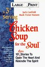 A 3rd Serving of Chicken Soup for the Soul (Large Print)
