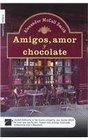 Amigos Amor y Chocolate