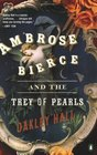 Ambrose Bierce and the Trey of Pearls