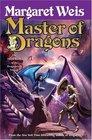 Master of Dragons (The Dragonvarld Trilogy, Book 3) (Weis, Margaret. Dragonvarld Trilogy)