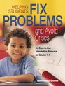 Helping Students Fix Problems and Avoid Crises An EasytoUse Intervention Resource for Grades 14