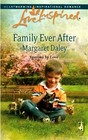 Family Ever After (Fostered by Love, No 3) (Steeple Hill Love Inspired, No 444)