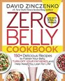 Zero Belly Cookbook 150 Delicious Recipes to Flatten Your Belly Turn Off Your Fat Genes and Help Keep You Lean for Life