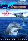 The Dolphin Trap