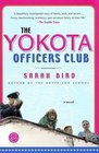 The Yokota Officers Club  A Novel