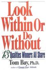 Look Within or Do Without