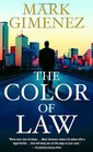 The Color of Law (Scott Fenney, Bk 1)