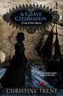 A Grave Celebration (Lady of Ashes Book 6)