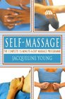 Self Massage The Complete 15-Minute-A-Day Massage Programme