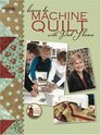 Learn to Machine Quilt with Pat Sloan (Leisure Arts #4596)