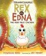 Tyrannosaurus Rex vs Edna the Very First Chicken
