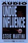 Undue Influence (Paul Madriani, Bk 3) (Audio Cassette) (Abridged)