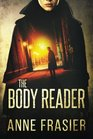 The Body Reader (Jude Fontaine, Bk 1)