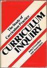 Study of Curriculum Practice Curriculum Inquiry