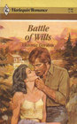 Battle of Wills (Harlequin Romance, No 2540)