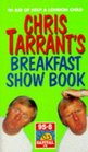 Chris Tarrant's Breakfast Show Book