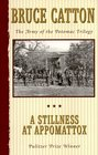 A Stillness at Appomattox (Army of the Potomac, Bk 3)