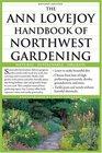 The Ann Lovejoy Handbook of Northwest Gardening Natural  Sustainable Organic
