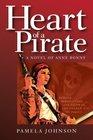 Heart of A Pirate A Novel of Anne Bonny