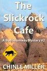 The Slickrock Cafe