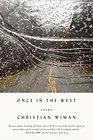 Once in the West Poems