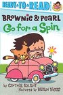 Brownie & Pearl Go for a Spin
