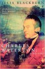 Charles Waterton 1782-1865 Conservationist And Traveller