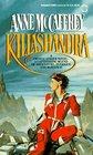 Killashandra (Crystal Singer, Bk 2)