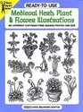 Ready-to-Use Medieval Herb, Plant and Flower Illustrations : 294 Different Copyright-Free Designs Printed One Side (Clip Art Series)