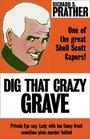 Dig That Crazy Grave