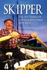 Skipper The Sea Yarns of Captain Matthew Mitchell