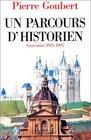 Un parcours d'historien Souvenirs 1915-1995