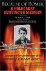 Because of Romek: A Holocaust Survivor's Memoir, Second Edition