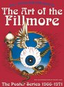 The Art of the Fillmore: The Poster Series 1966-1971