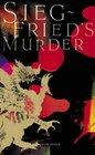 Siegfried's Murder